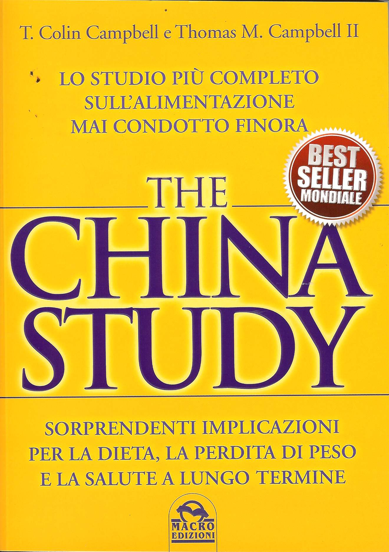 The China Study - T. Colin Campbell Center for Nutrition ...